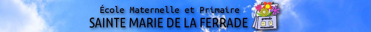Ecole Primaire Sainte-Marie de la Ferrade